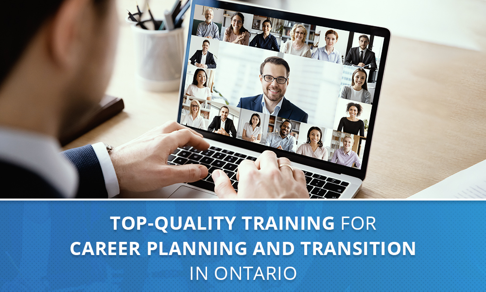 Top-Quality Training for Career Planning and Transition in Ontario
